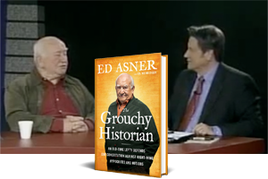 Ed Asner's new book The Grouchy Historian, in front of the set of Triad Today with Asner and Jim Longworth