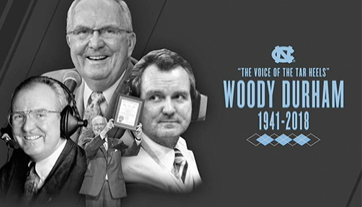 In Memoriam: Woody Durham, 1941-2018, Voice of the Tar Heels